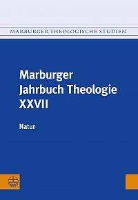 Marburger Jahrbuch Theologie XXVII (2015)
